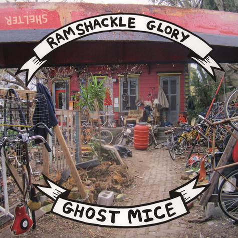 Ghost Mice / Ramshackle Glory - Split