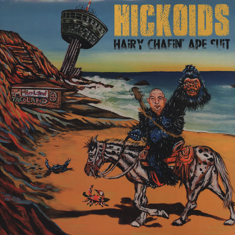 Hickoids - Hairy Chafin Ape Suit