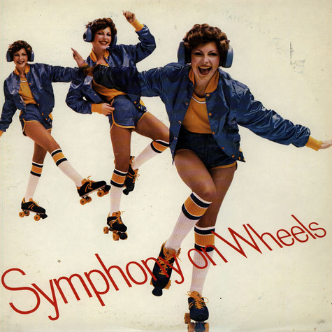Symphony On Wheels - Symphony On Wheels