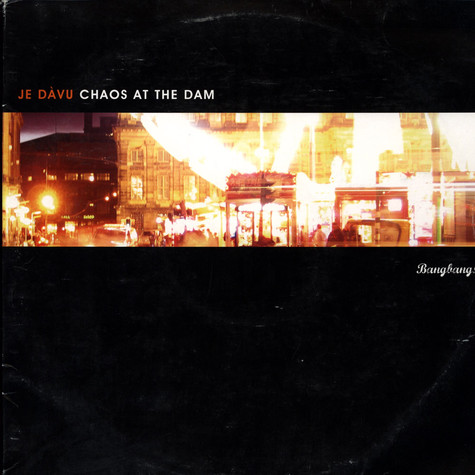 Je Davu - Chaos At The Dam