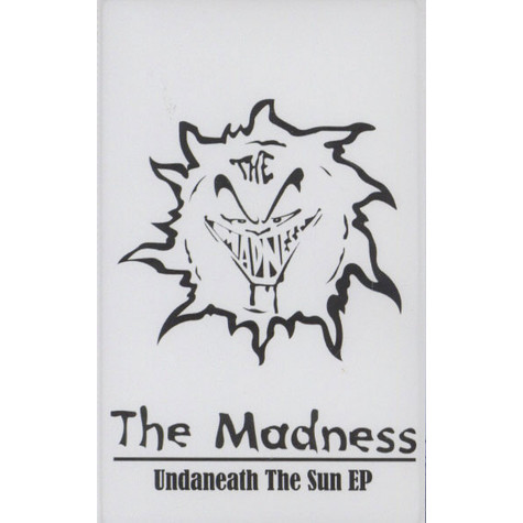 Madness, The - Undaneath The Sun EP