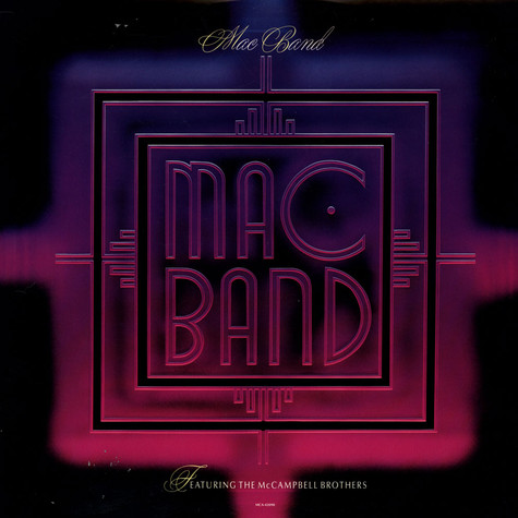 Mac Band Featuring The McCampbell Brothers - Mac Band
