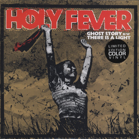 Holy Fever - Ghost Story / There Is A Light