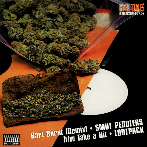 Smut Peddlers / Lootpack - Bart Burnt / Take A Hit