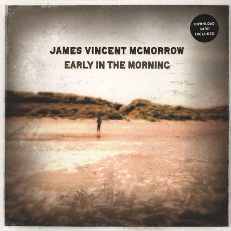James McMorrow Vincent - Early In The Morning
