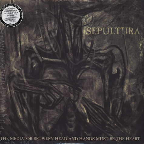 Sepultura - Mediator Between Head & Hands Must Be The Heart