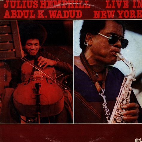 Julius A Hemphill & Abdul Wadud - Live In New York