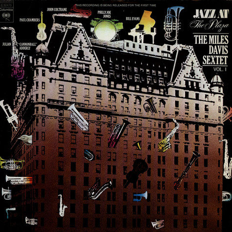 Miles Davis Sextet, The - Jazz At The Plaza Vol. 1