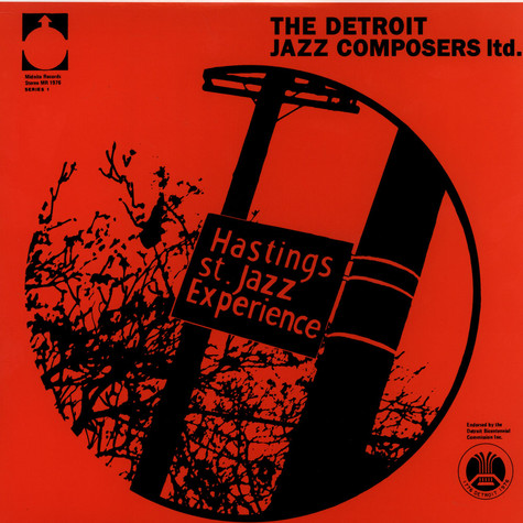 Hastings Street Jazz Experience, The - Detroit Jazz Composers Ltd.