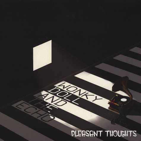 Wonky Doll And The Echo - Pleasant Thoughts