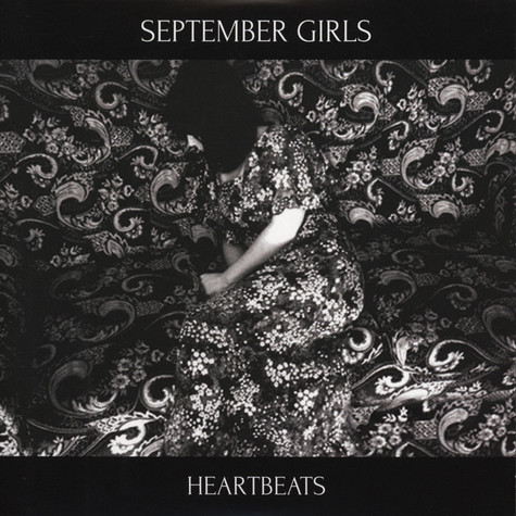 September Girls - Heartbeats