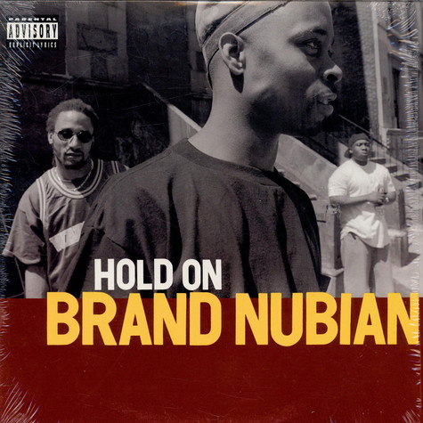 Brand Nubian - Hold On
