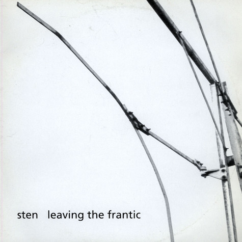 Sten - Leaving The Frantic