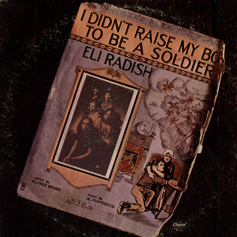 Eli Radish - I Didn't Raise My Boy To Be A Soldier