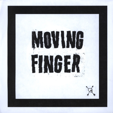 Moving Finger - Smokin The Crack Of Dawn