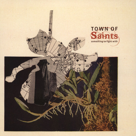 Town Of Saints - Something To Fight With