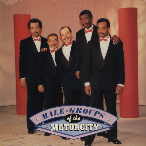 V.A. - Male Groups Of The Motorcity