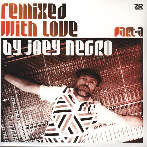 V.A. - Remixed With Love By Joey Negro Part A