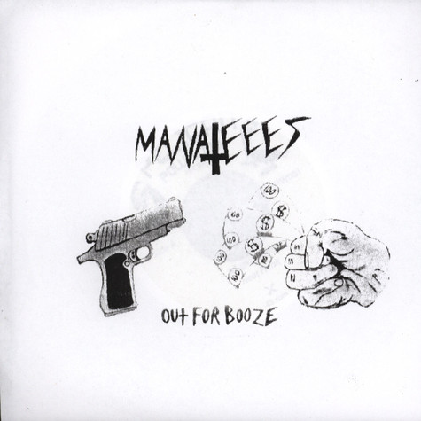 Manateees - Out For Booze