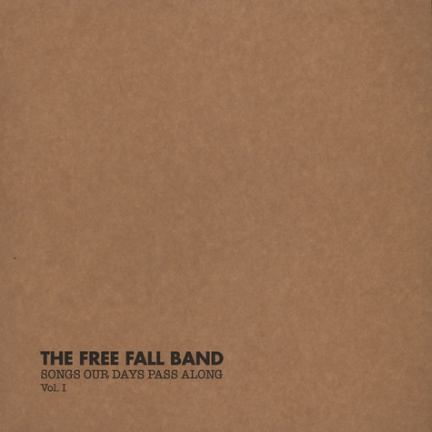 Free Fall Band, The - Songs Our Days Pass Along