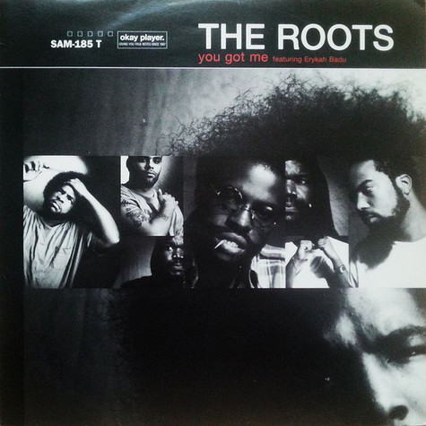 Roots, The - You Got Me