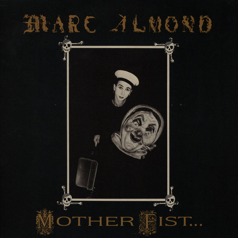 Marc Almond With Willing Sinners, The - Mother Fist And Her Five Daughters