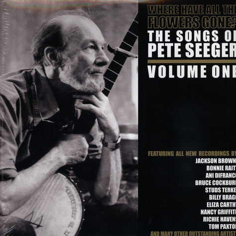 Pete Seeger - Where Have All The Flowers Gone? Volume 1