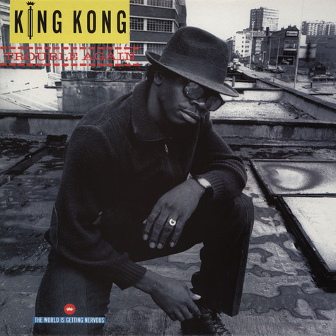 King Kong - Trouble Again