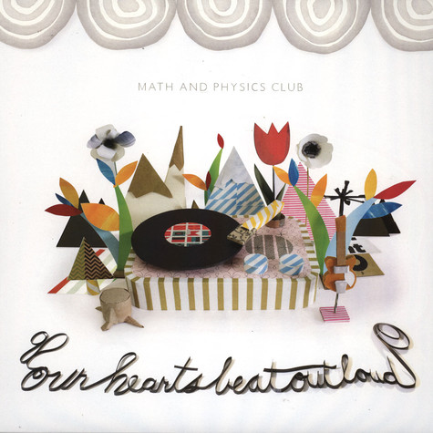 Math & Physics Club - Our Hearts Beat Out Loud