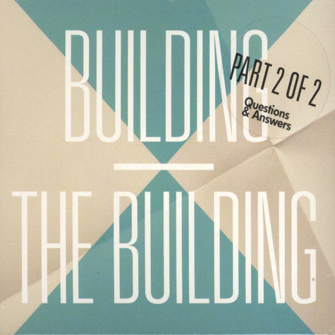 Building, The - Building Part 2 Of 2