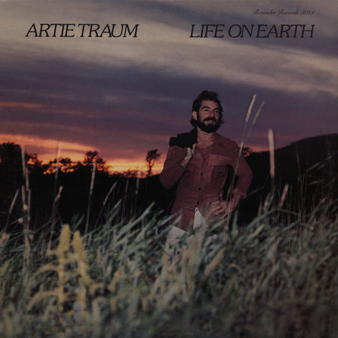Artie Traum - Life On Earth