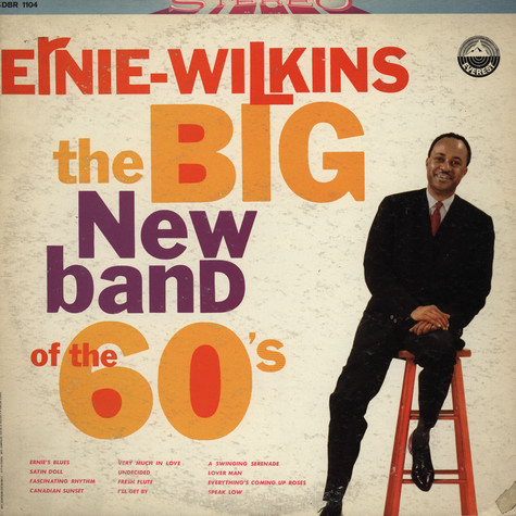 Ernie Wilkins & His Orchestra - The Big New Band Of The 60's
