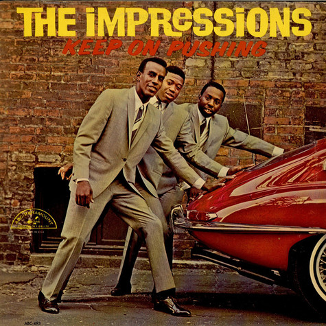 Impressions, The - Keep On Pushing