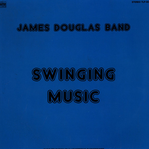 James Douglas Group - Swinging Music