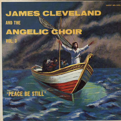 James Cleveland, Angelic Choir, The - Peace Be Still