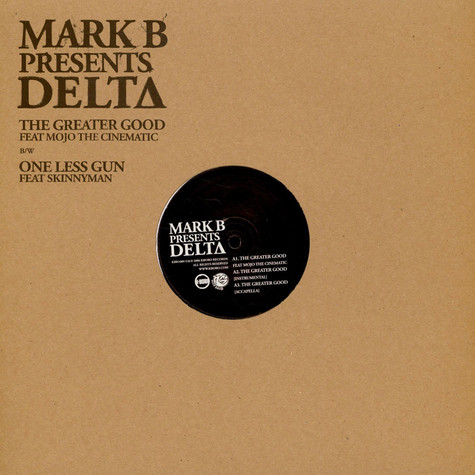 Mark B Presents Delta - The Greater Good