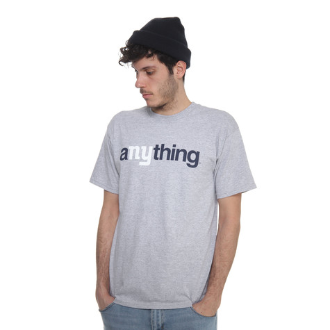 aNYthing - Infamous T-Shirt