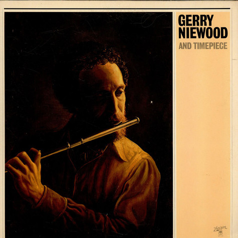 Gerry Niewood And Timepiece - Gerry Niewood And Timepiece