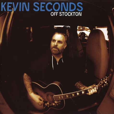 Kevin Seconds - Off Stockton