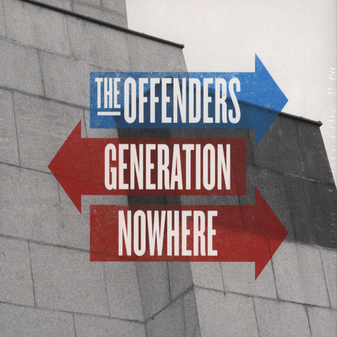 Offenders, The - Generation Nowhere