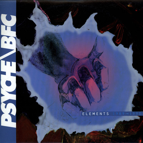 Psyche / BFC - Elements 1989-1990