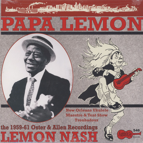 Lemon Nash - Papa Lemon: New Orleans Ukelele Maestro & Tent