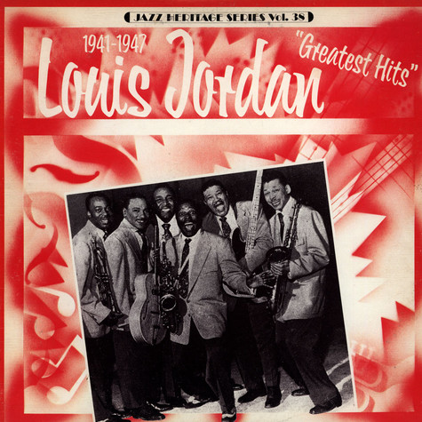 Louis Jordan - Greatest Hits Volume 2 (1941-1947)