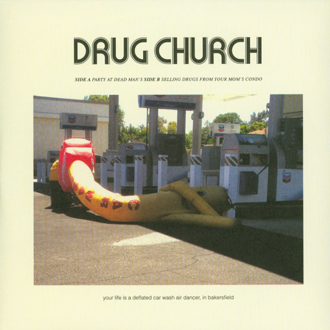 Drug Church - Party At Dead Man's / Selling Drugs From Your Mom's Condo