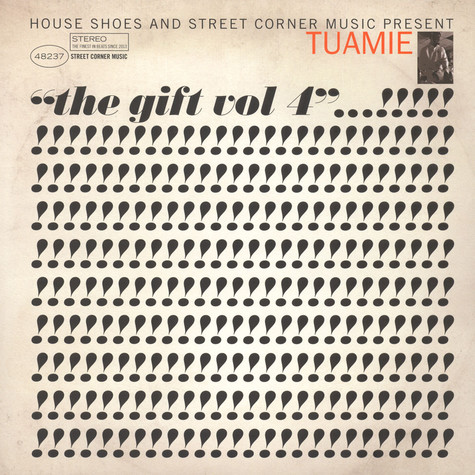 House Shoes presents - The Gift: Volume 4 - Tuamie