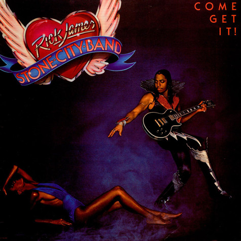 Rick James, Stone City Band - Come Get It!