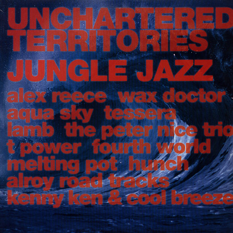 V.A. - Unchartered Territories Jungle Jazz