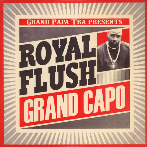 Grand Papa Tra & Royal Flush - Grand Capo