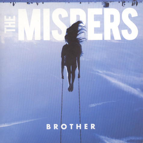 Mispers, The - Brothers