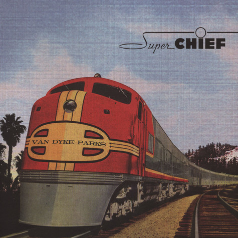 Van Dyke Parks - Super Chief